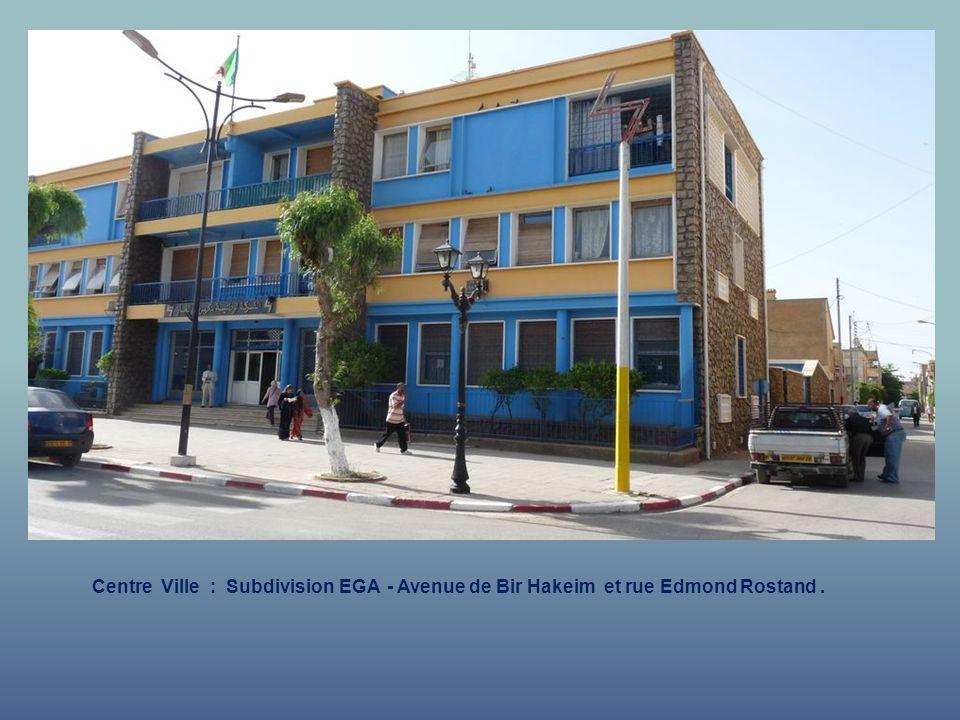 Centre Ville : Subdivision EGA - Avenue de Bir Hakeim et rue Edmond Rostand .