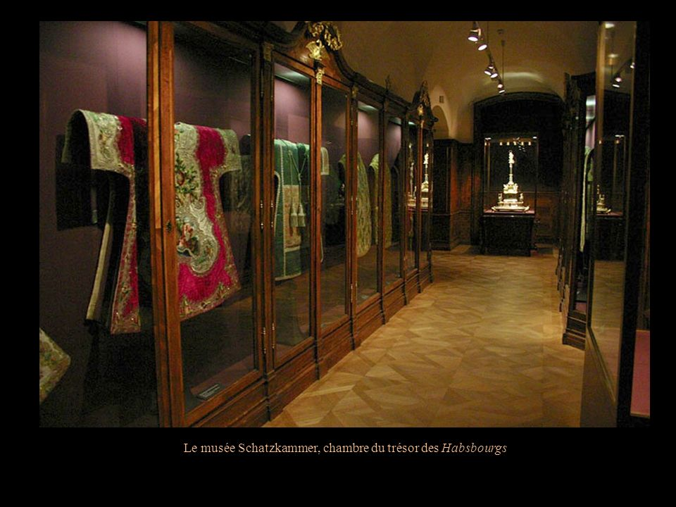Le musée Schatzkammer, chambre du trésor des Habsbourgs