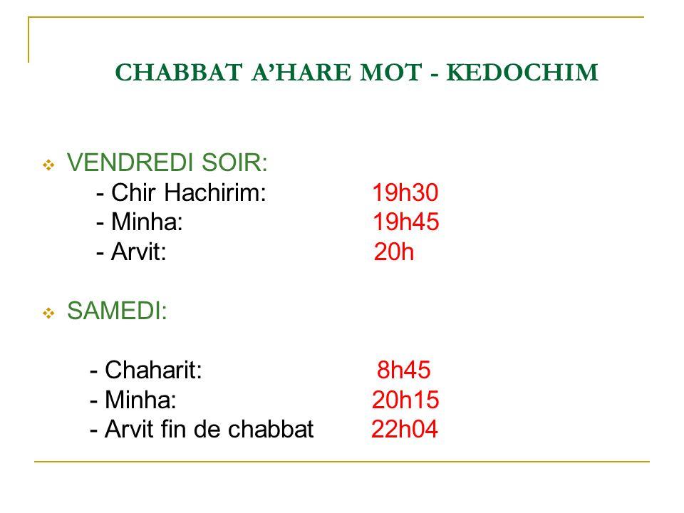 CHABBAT A'HARE MOT - KEDOCHIM