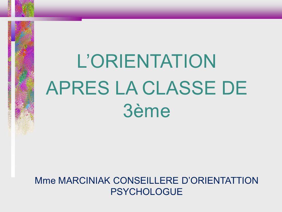 Mme MARCINIAK CONSEILLERE D'ORIENTATTION PSYCHOLOGUE