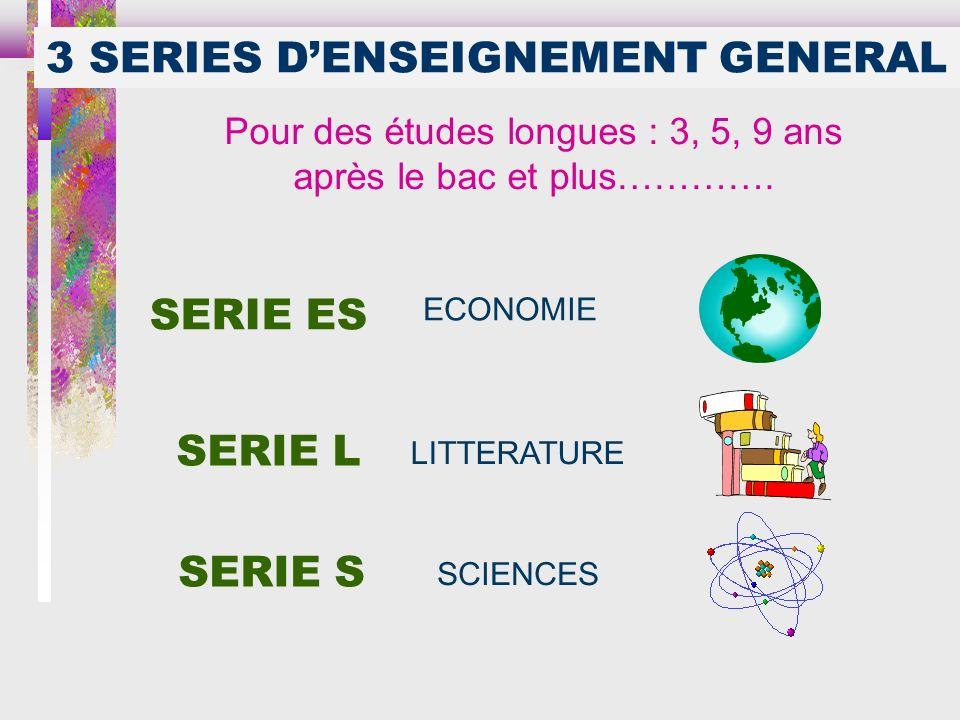 3 SERIES D'ENSEIGNEMENT GENERAL