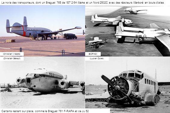 Certains restent sur place, comme le Breguet 761 F-RAPA et ce Ju 52