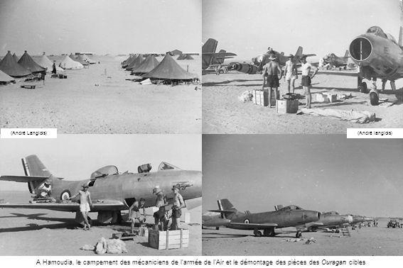 (André Langlois) (André langlois) A Hamoudia, le campement des mécaniciens de l'armée de l'Air et le démontage des pièces des Ouragan cibles.