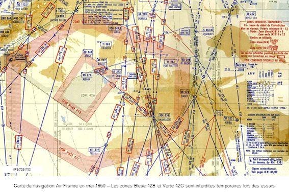 (Petrosino) Carte de navigation Air France en mai 1960 – Les zones Bleue 42B et Verte 42C sont interdites temporaires lors des essais.