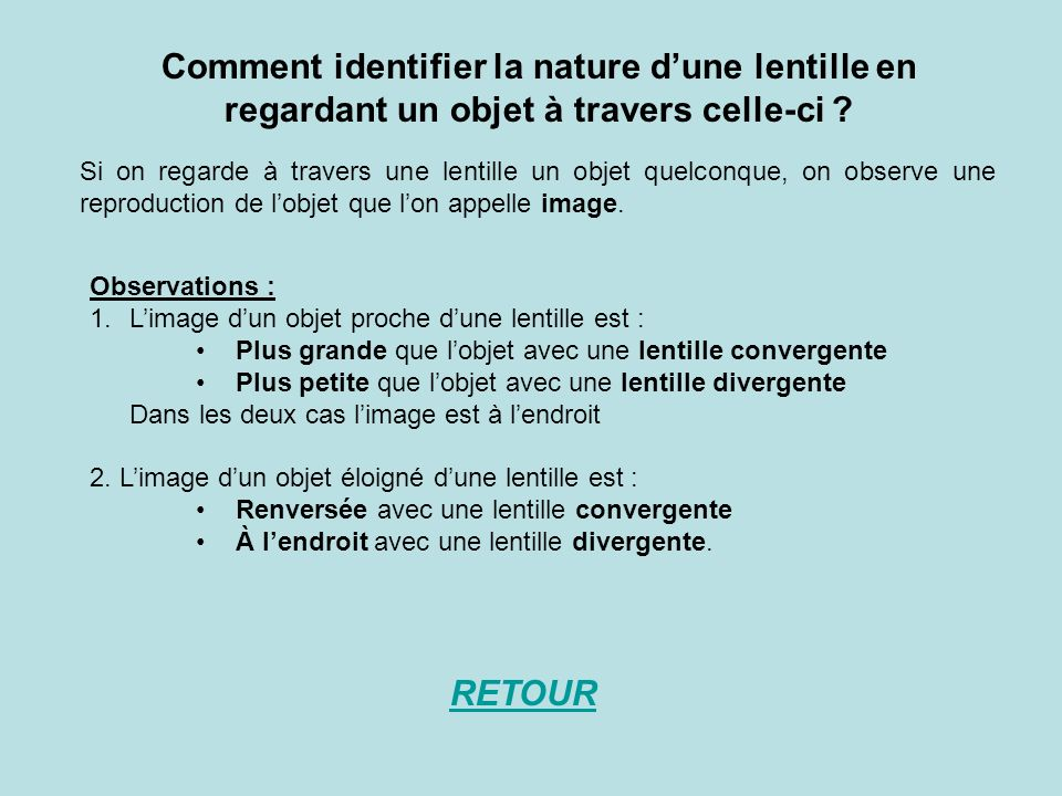 Comment identifier la nature d'une lentille en regardant un objet à travers celle-ci