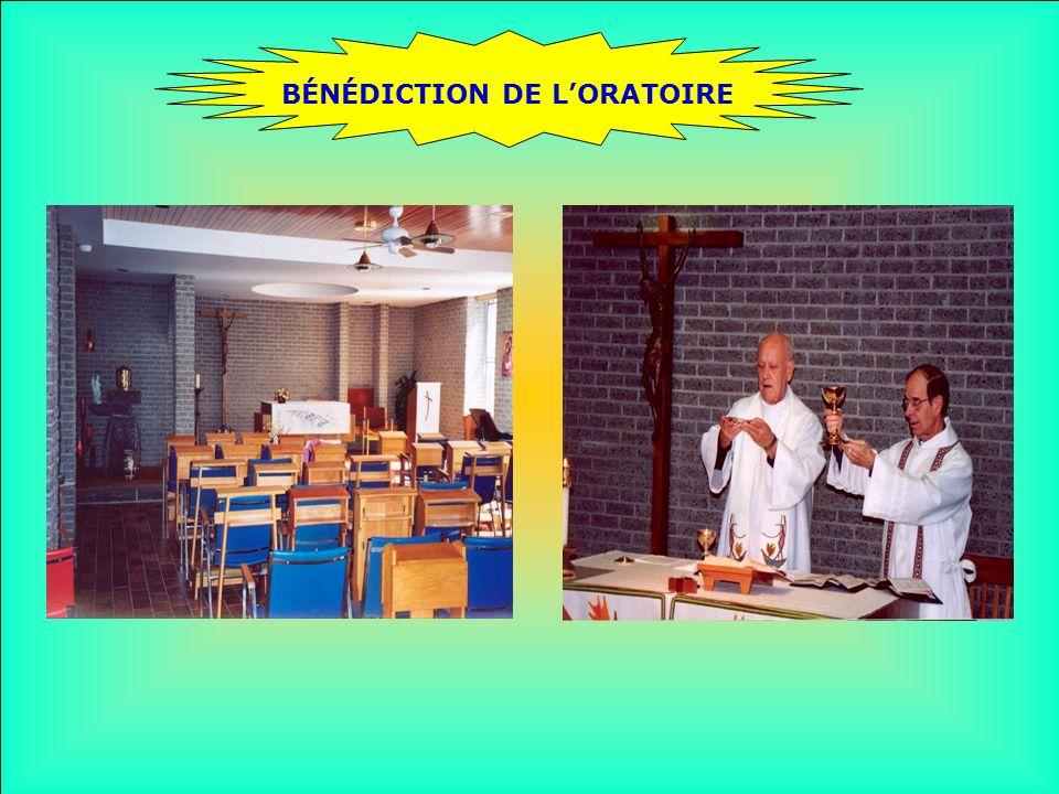 BÉNÉDICTION DE L'ORATOIRE