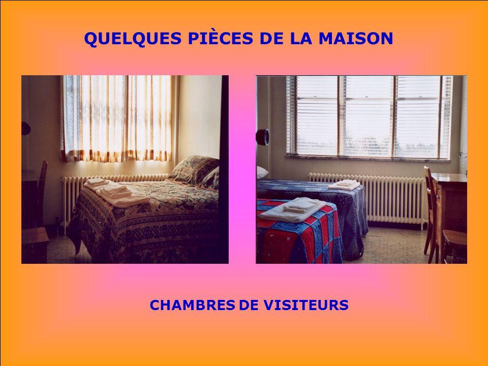 QUELQUES PIÈCES DE LA MAISON
