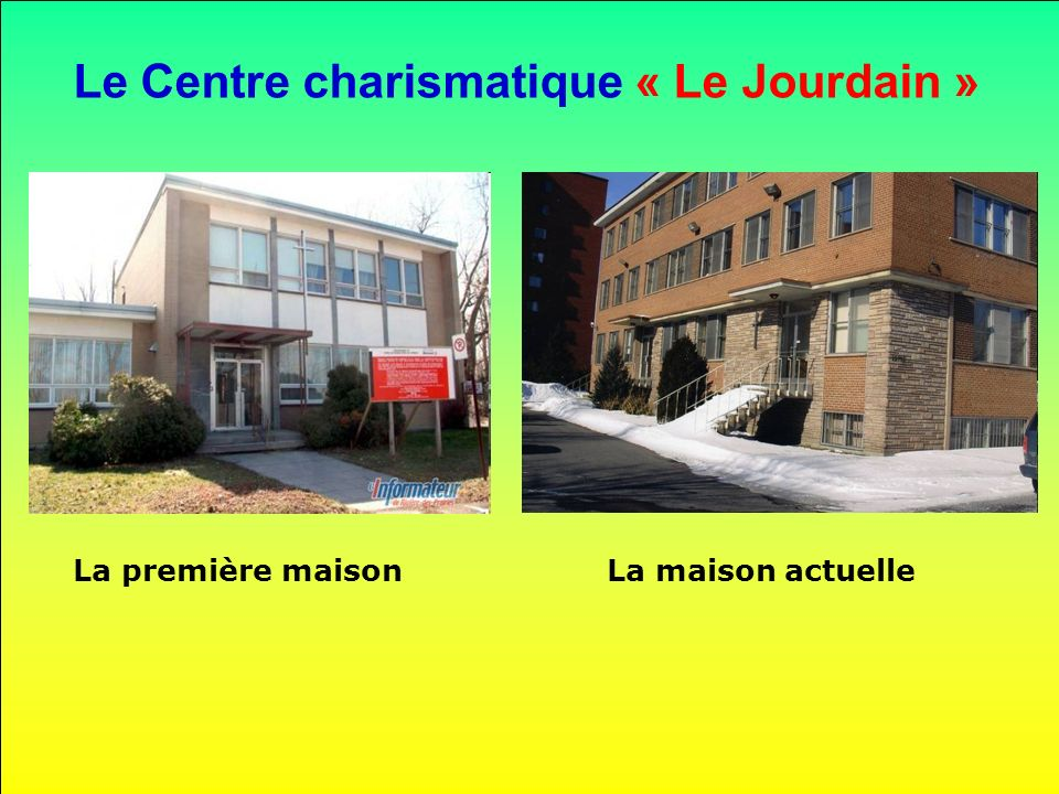 Le Centre charismatique « Le Jourdain »