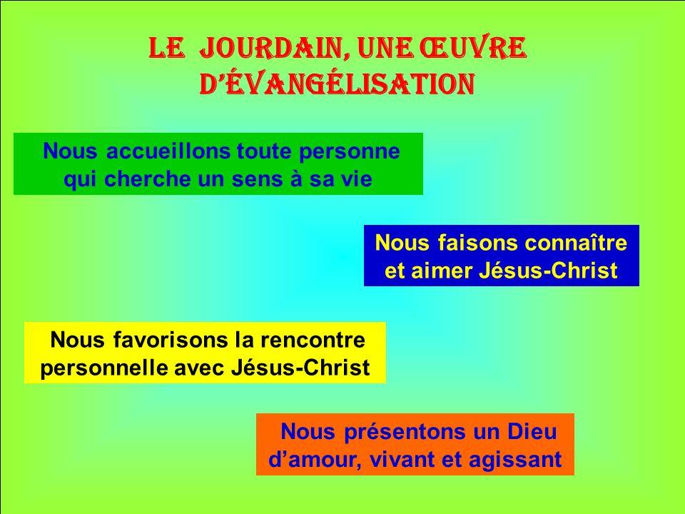 Le Jourdain, une œuvre d'évangélisation