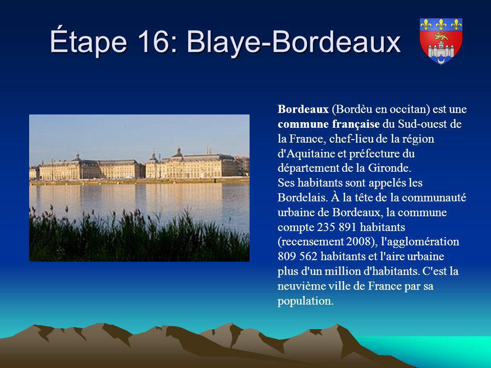 Étape 16: Blaye-Bordeaux