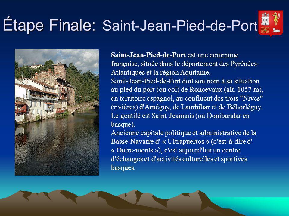 Étape Finale: Saint-Jean-Pied-de-Port