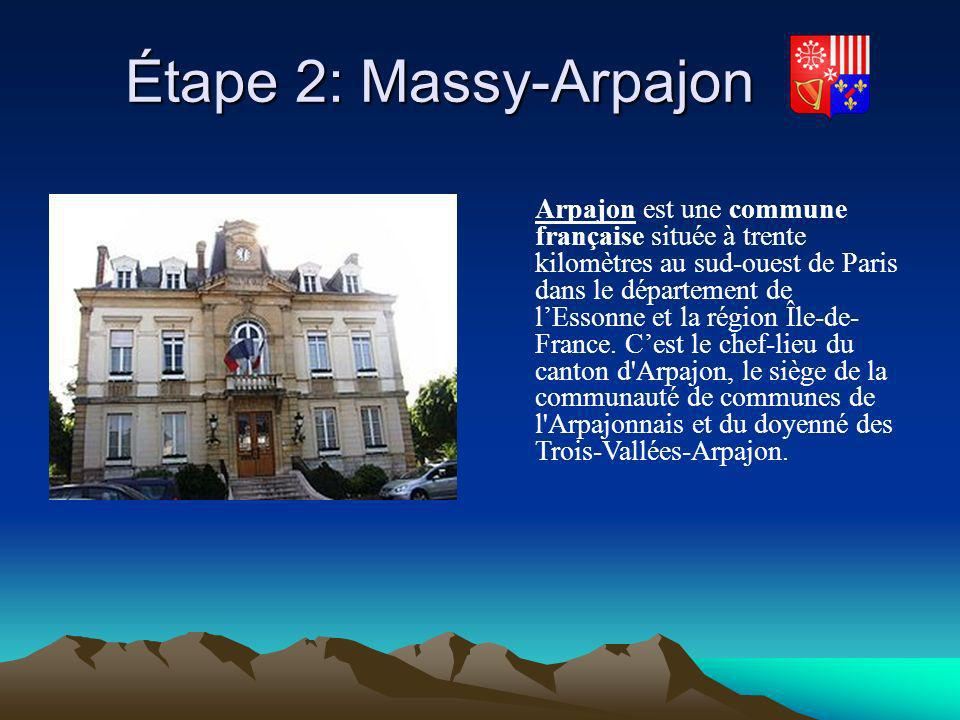 Étape 2: Massy-Arpajon