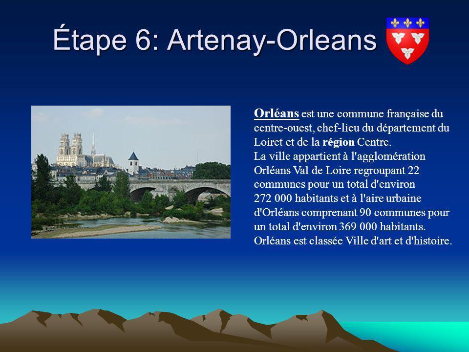 Étape 6: Artenay-Orleans