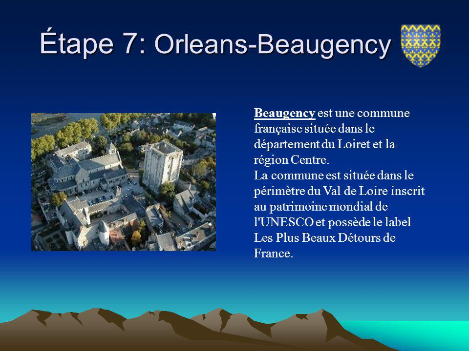 Étape 7: Orleans-Beaugency
