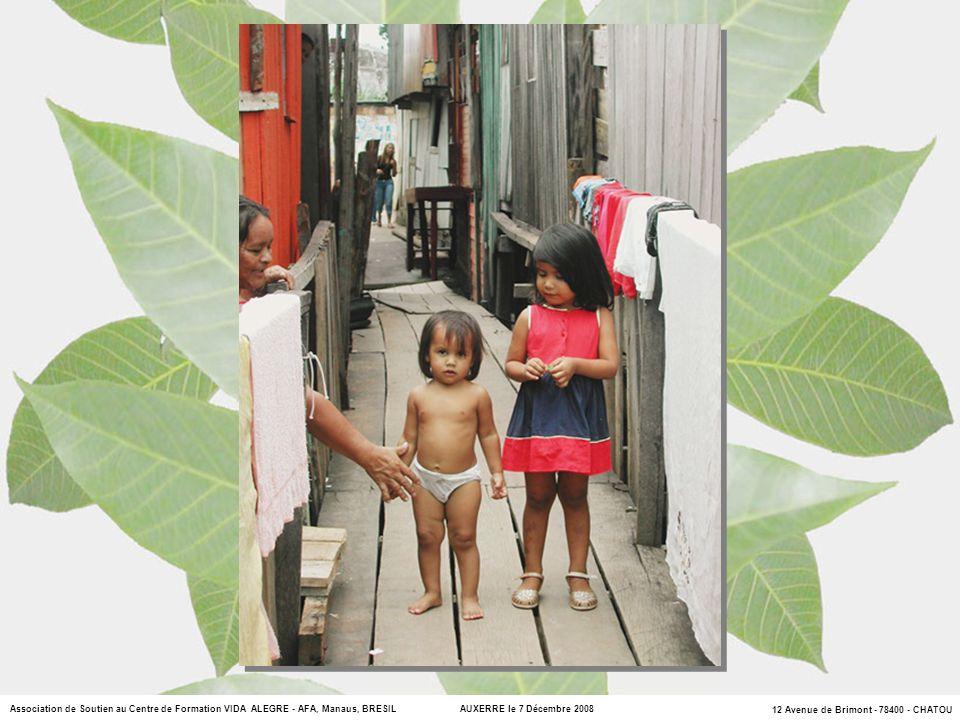 Association de Soutien au Centre de Formation VIDA ALEGRE - AFA, Manaus, BRESIL AUXERRE le 7 Décembre 2008