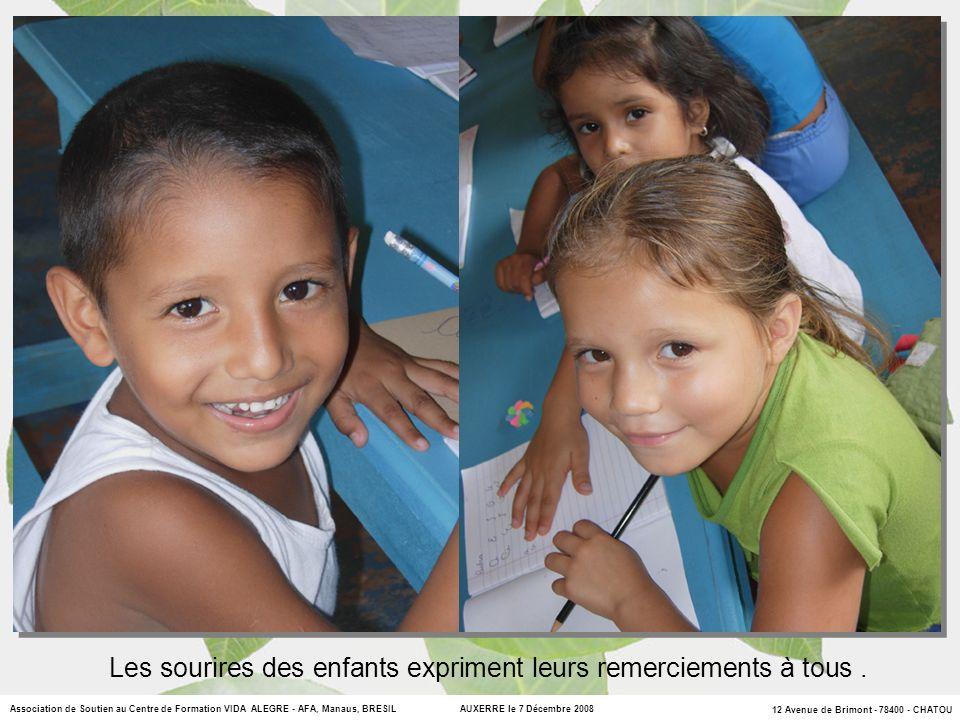 Les sourires des enfants expriment leurs remerciements à tous .