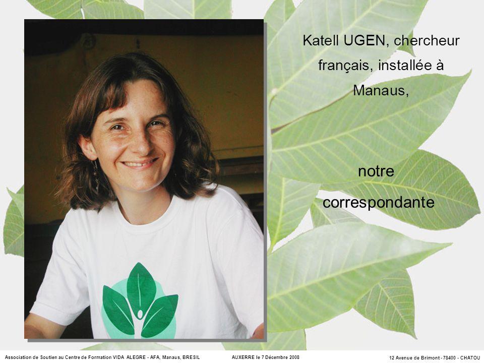 Katell UGEN, chercheur français, installée à