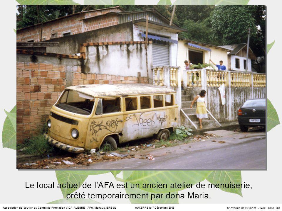 Le local actuel de l'AFA est un ancien atelier de menuiserie,