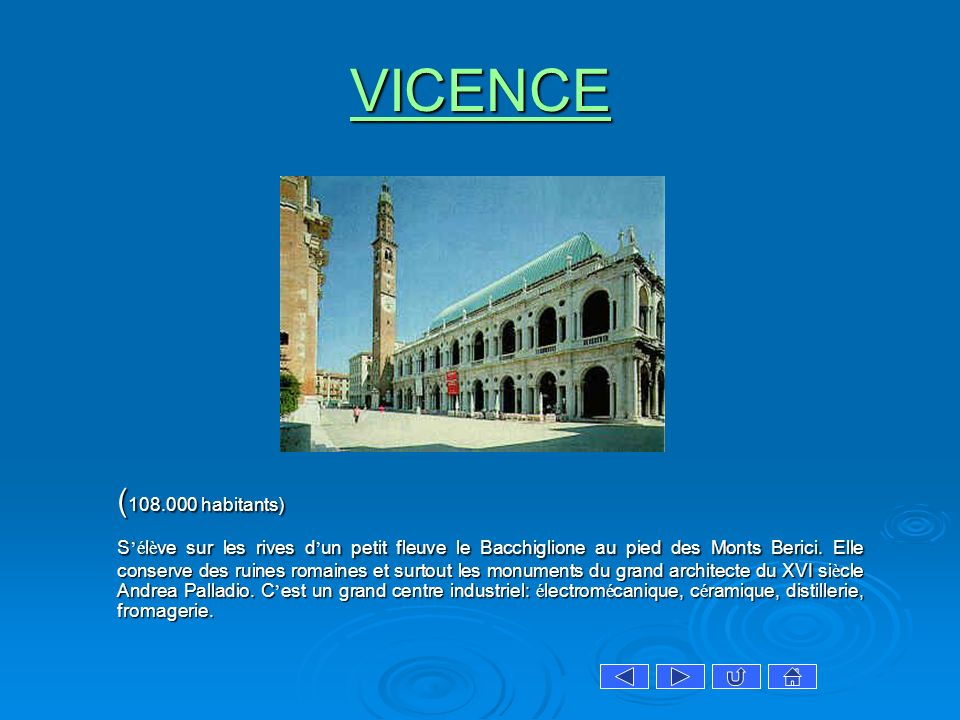 VICENCE (108.000 habitants)