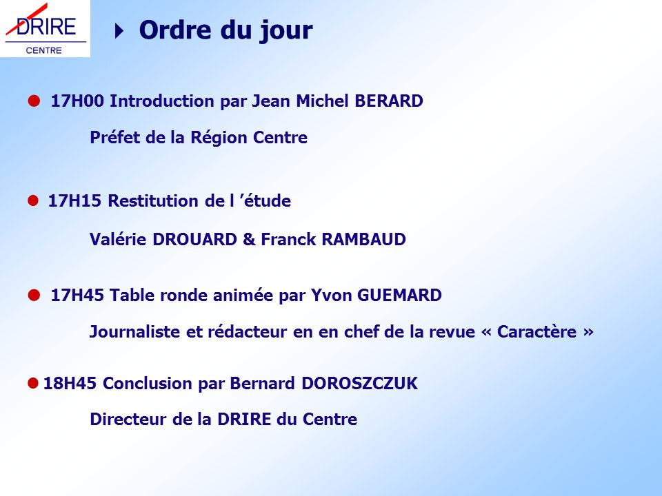  Ordre du jour 17H00 Introduction par Jean Michel BERARD