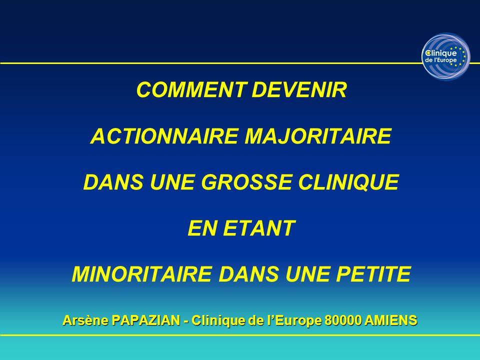 Arsène PAPAZIAN - Clinique de l'Europe 80000 AMIENS