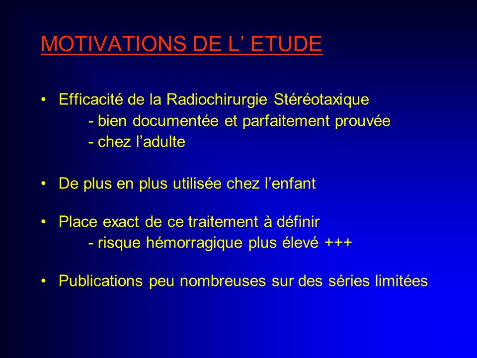MOTIVATIONS DE L' ETUDE