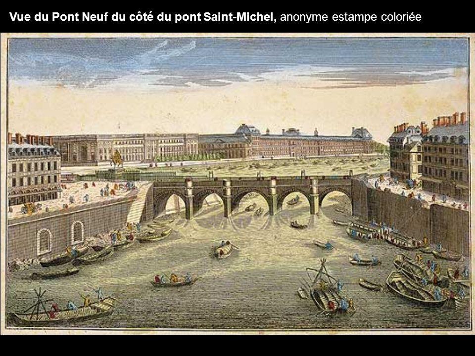 Vue du Pont Neuf du côté du pont Saint-Michel, anonyme estampe coloriée