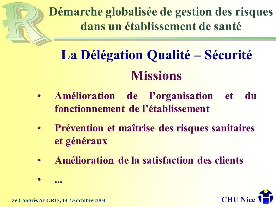 La Délégation Qualité – Sécurité Missions