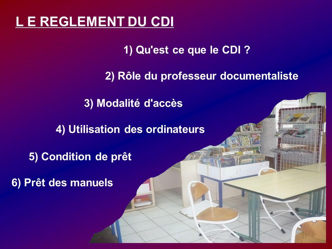 2) Rôle du professeur documentaliste 4) Utilisation des ordinateurs