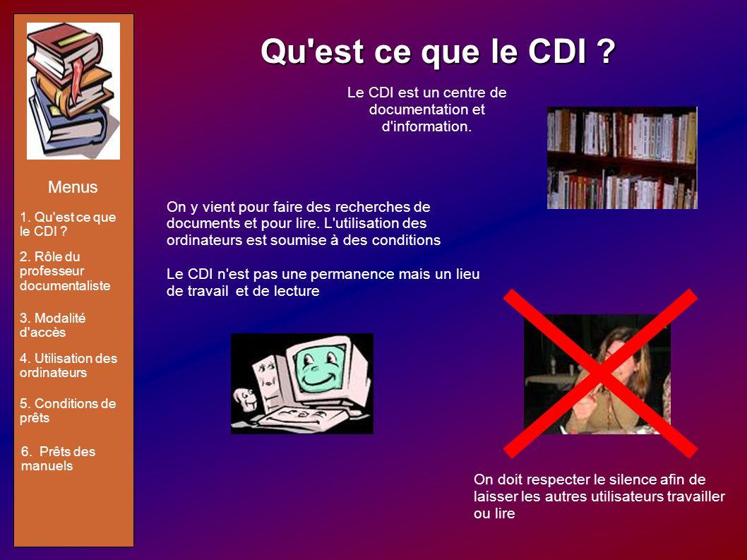 Le CDI est un centre de documentation et d information.