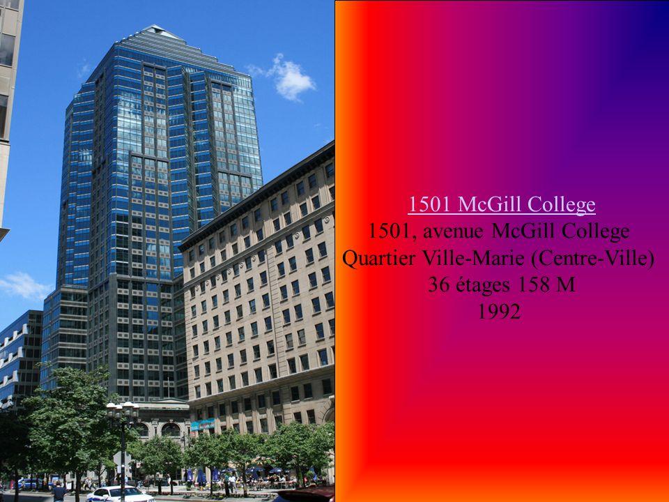 1501 McGill College 1501, avenue McGill College Quartier Ville-Marie (Centre-Ville)