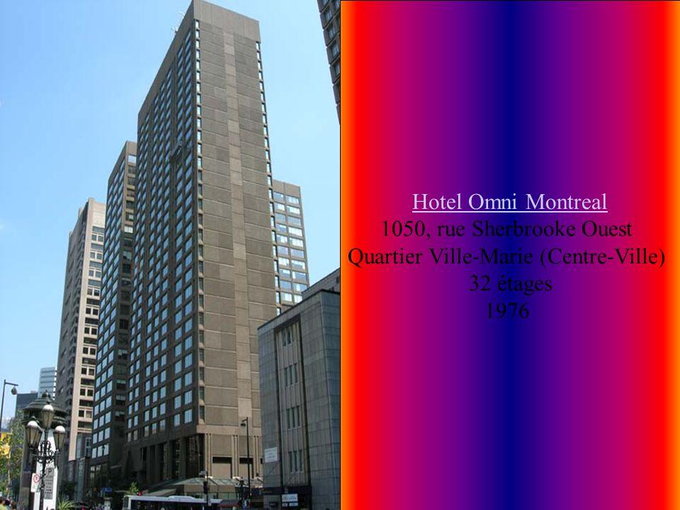 Hotel Omni Montreal 1050, rue Sherbrooke Ouest Quartier Ville-Marie (Centre-Ville)