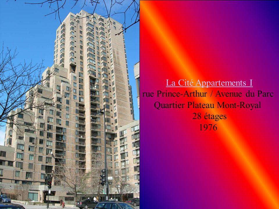 La Cité Appartements I rue Prince-Arthur / Avenue du Parc Quartier Plateau Mont-Royal