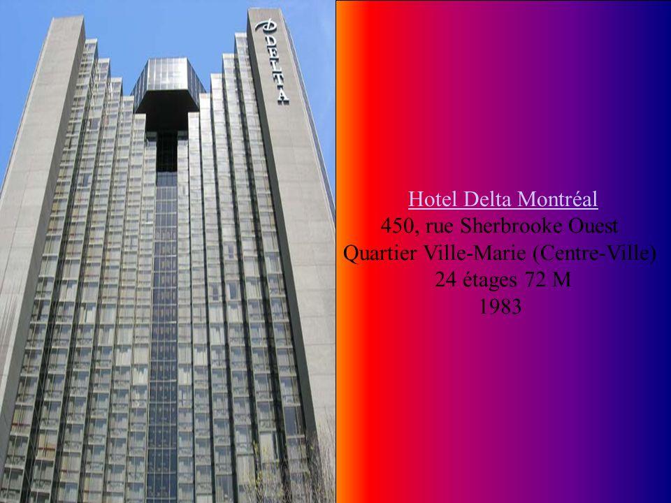 Hotel Delta Montréal 450, rue Sherbrooke Ouest Quartier Ville-Marie (Centre-Ville)