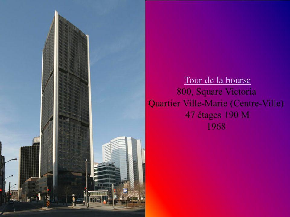 Tour de la bourse 800, Square Victoria Quartier Ville-Marie (Centre-Ville)