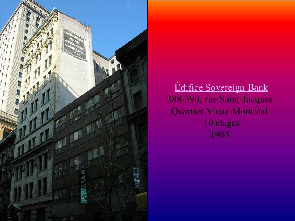 Édifice Sovereign Bank 388-390, rue Saint-Jacques Quartier Vieux-Montréal