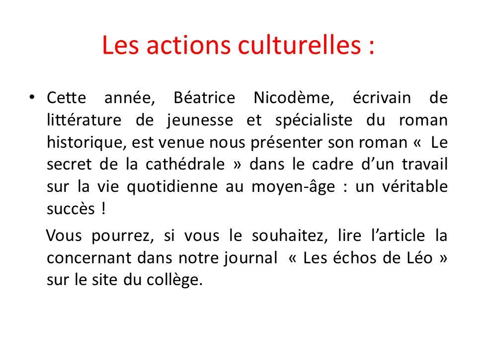 Les actions culturelles :