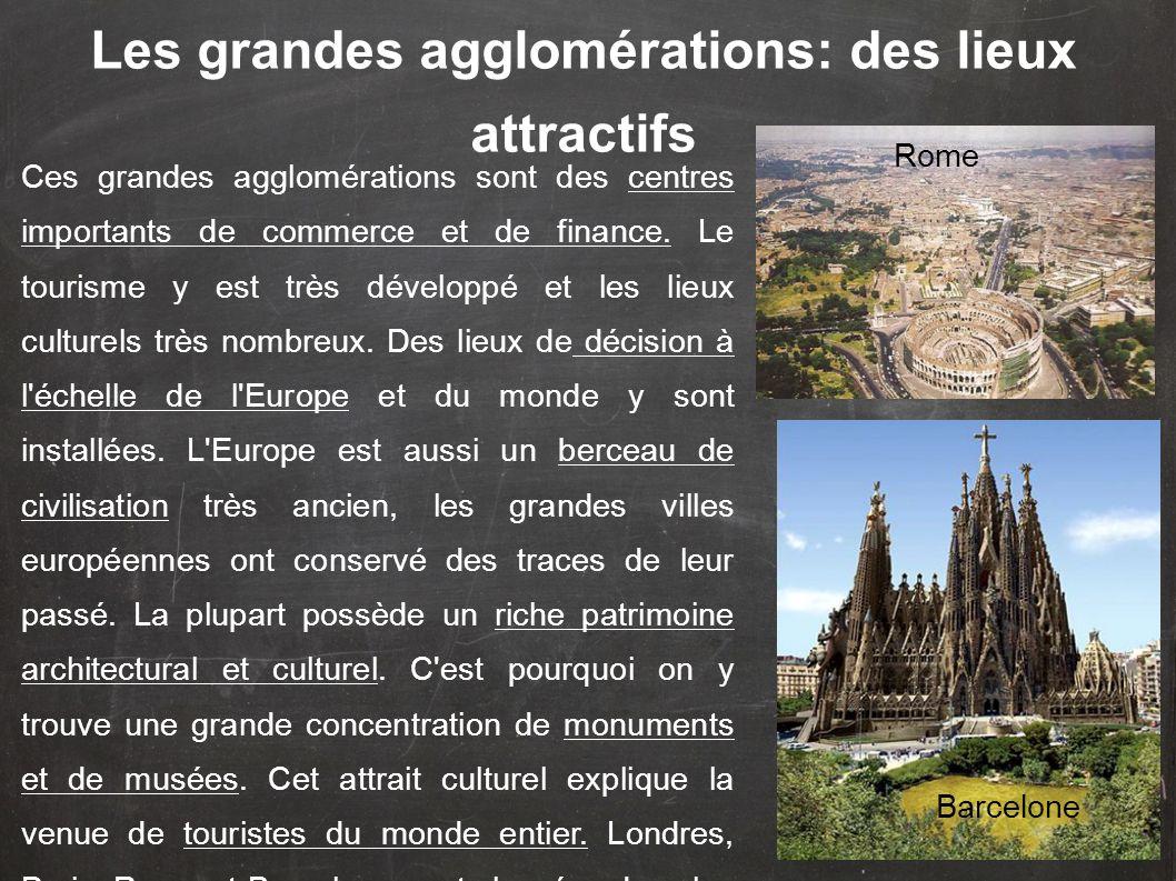 Les grandes agglomérations: des lieux attractifs