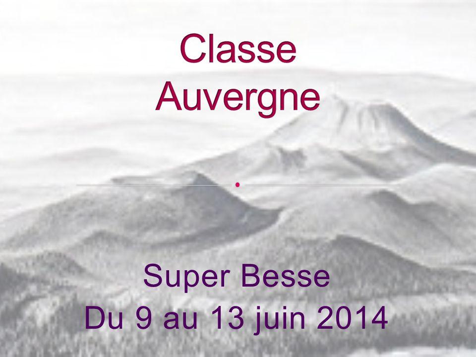Classe Auvergne Super Besse Du 9 au 13 juin 2014