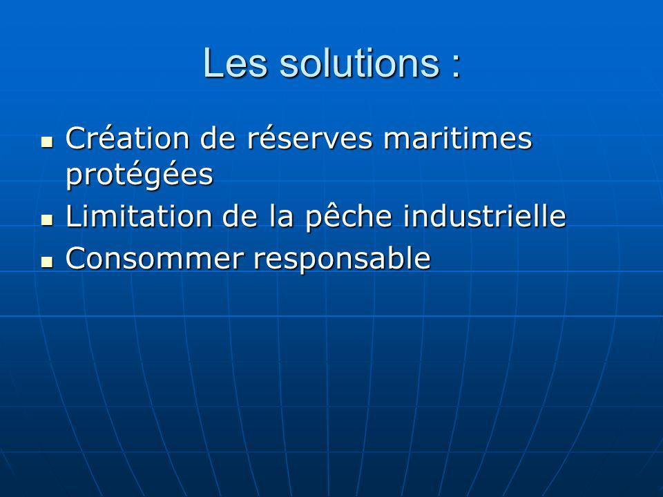 Les solutions : Création de réserves maritimes protégées