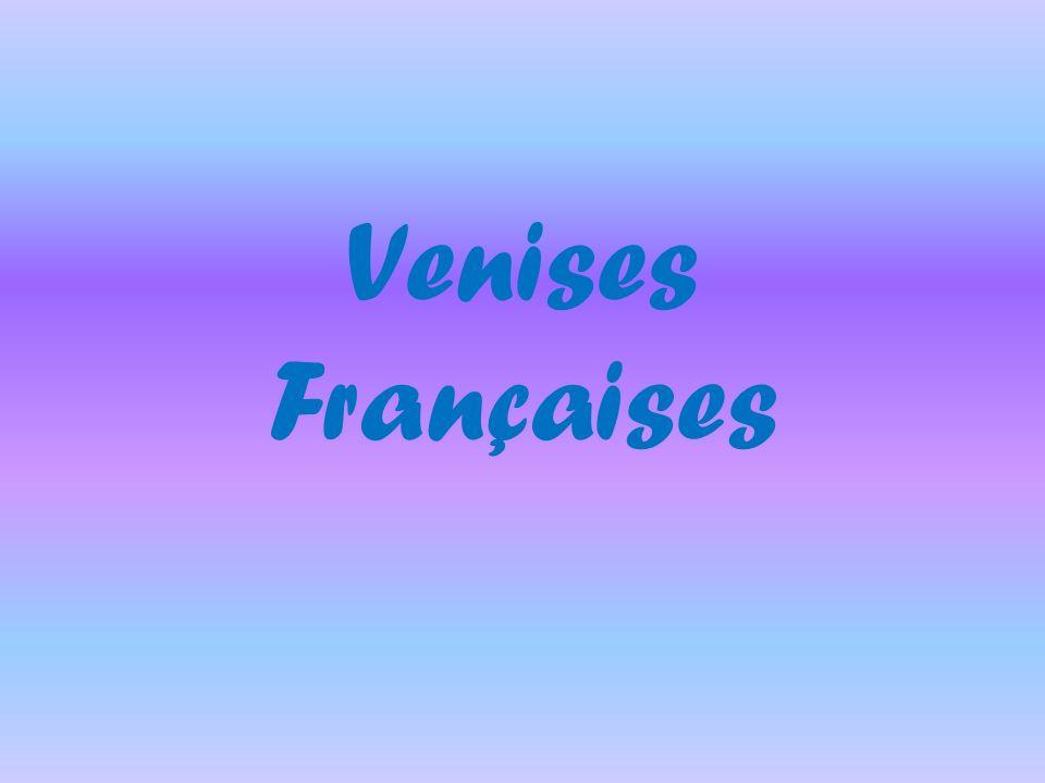Venises Françaises