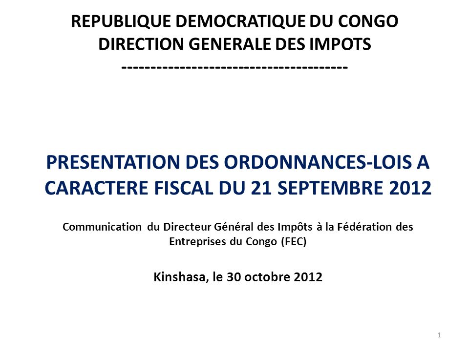 REPUBLIQUE DEMOCRATIQUE DU CONGO DIRECTION GENERALE DES IMPOTS ---------------------------------------