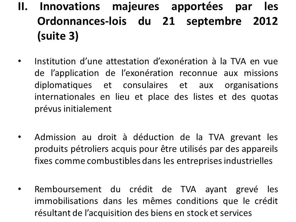 II. Innovations majeures apportées par les Ordonnances-lois du 21 septembre 2012 (suite 3)