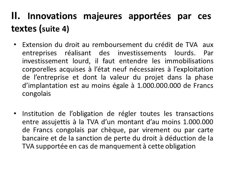 II. Innovations majeures apportées par ces textes (suite 4)