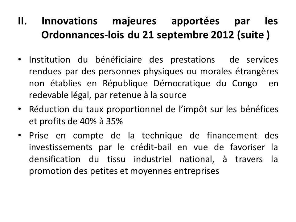II. Innovations majeures apportées par les Ordonnances-lois du 21 septembre 2012 (suite )