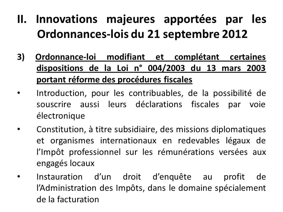 II. Innovations majeures apportées par les Ordonnances-lois du 21 septembre 2012