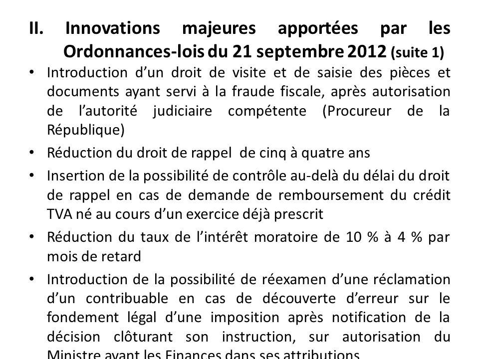 II. Innovations majeures apportées par les Ordonnances-lois du 21 septembre 2012 (suite 1)