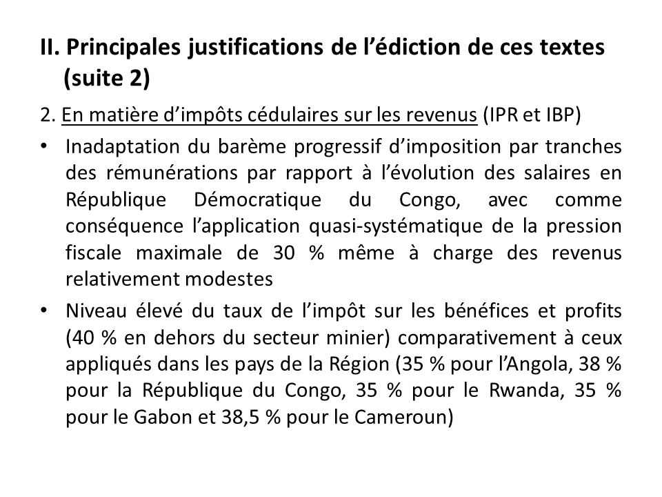 II. Principales justifications de l'édiction de ces textes (suite 2)