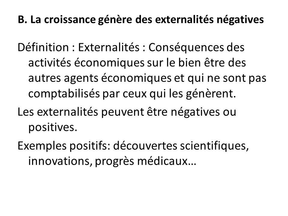 B. La croissance génère des externalités négatives