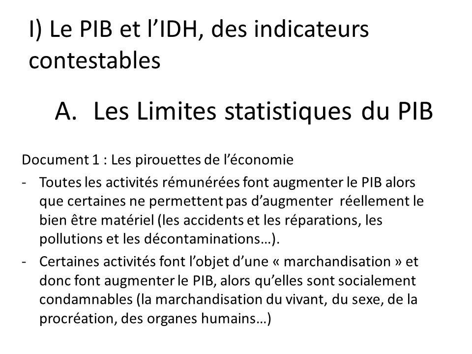 I) Le PIB et l'IDH, des indicateurs contestables